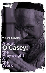 Very-Good-About-O-039-Casey-The-Playwright-and-the-Work-Playwright-amp-the-Work-S