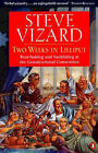 Two Weeks in Lilliput: Amazing Times at the Republican Convention by Steve Vizard (Paperback, 1998)