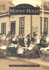 Mount Holly by Heidi J Winzinger, Mary L Smith (Paperback / softback, 2001)