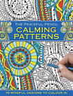 The Peaceful Pencil: Calming Patterns: 75 Mindful Designs to Colour in by Anness Publishing (Paperback, 2016)