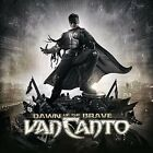 Dawn of The Brave Limited Edition Van Canto 0819224018025