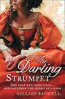 The Darling Strumpet by Gillian Bagwell (Paperback, 2011)