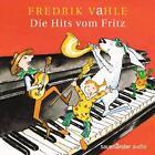 Die Hits Vom Fritz von Fredrik Vahle (2012)