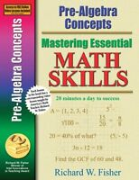 Pre-algebra Concepts (mastering Essential Math Skills) By Richard W. Fisher, (pa