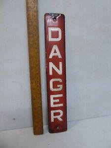 Antique Enamel Danger sign . Red enamel DANGER sign with white lettering .12 in.