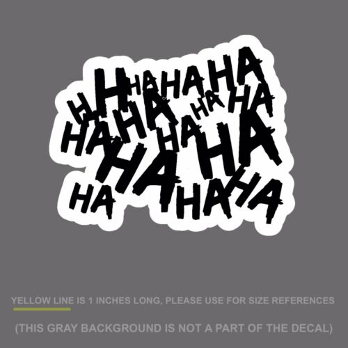 "Haha Sticker Decal Joker Serious Evil Body Window Car Black 4/"" HAHAsqFCblk4/"""