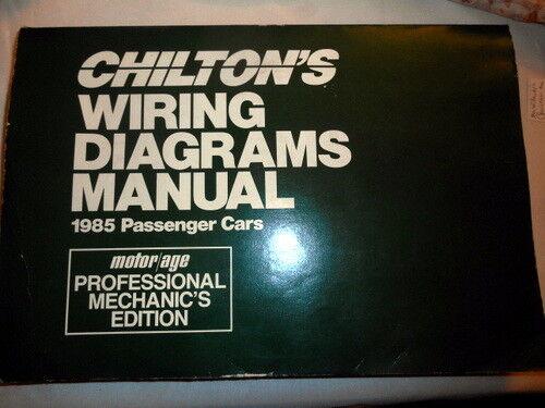 Chilton U0026 39 S Wiring Diagrams Manual  1985 Passenger Cars