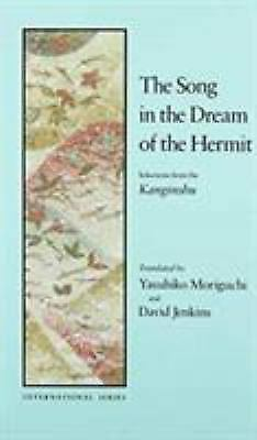 The Song in the Dream of the Hermit: Selections from Kanginshu [International] ,