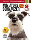 Miniature Schnauzer by Kennel Club Books Inc (Hardback, 2010)