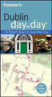 Frommer's Dublin Day by Day by Emma Levine (Paperback, 2008)
