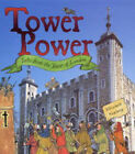 Tower Power: Tales from the Tower of London by Elizabeth Newbery (Paperback, 2004)