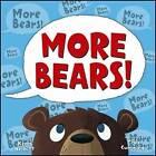 More Bears! by Kenn Nesbitt (Hardback, 2010)