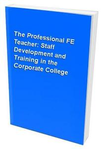 The-Professional-FE-Teacher-Staff-Development-and-Training-in-the-C-Hardback