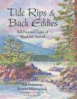 Tide Rips & Back Eddies: Bill Proctor's Tales of Blackfish Sound by Yvonne Maximchuk, Billy Proctor (Paperback, 2015)
