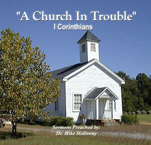 I Corinthians - A Church in Trouble  Preaching CD's KJV