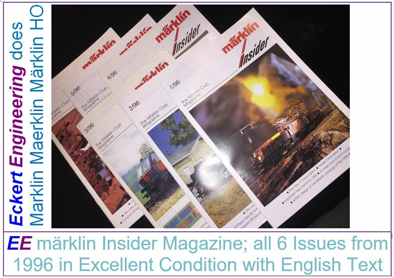 EE märklin Insider Magazine all 6 Issues 1996 in Excellent Condition English