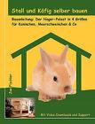 Stall Und Kfig Selber Bauen by Joe Fischler (Paperback / softback, 2008)