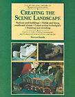 Creating the Scenic Landscape: Stations and Buildings, Fields and Roads, Roads and Rivers by Trevor Booth (Paperback, 1994)