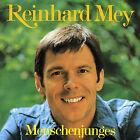 Menschenjunges by Reinhard Mey (CD, Oct-1997, EMI Music Distribution)