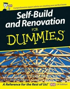 SELF BUILD AND RENOVATION FOR DUMMIES NEUF WALLIMAN NICHOLAS JOHN WILEY AND SONS