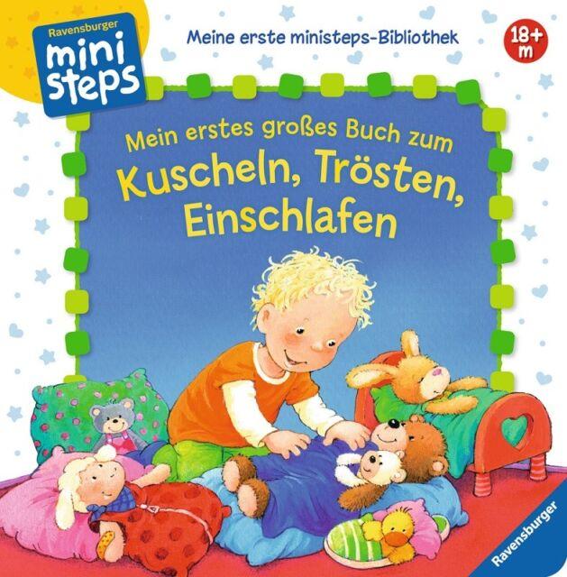 Mein erstes großes Buch zum Kuscheln, Trösten, Einschlafen * Ravensburger