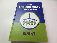 Adult Life and Work Lesson Annual vintage 1970 - 1971 hardcover