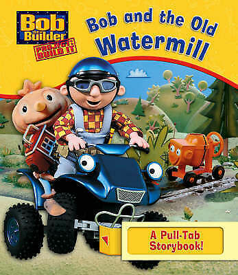 Bob and the Old Watermill (Bob the Builder), , Very Good Book