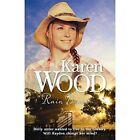 Rain Dance by Karen Wood (Paperback, 2015)