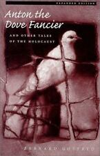 Anton the Dove Fancier and Other Tales of the Holocaust (Paperback)