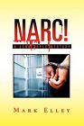 Narc!: A John Doyle Mystery by Mark Elley (Paperback / softback, 2011)