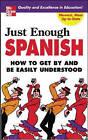 Just Enough Spanish by D. L. Ellis (Paperback, 2005)