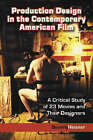 Production Design in the Contemporary American Film: A Critical Study of 23 Movies and Their Designers by Beverly Heisner (Paperback, 2004)