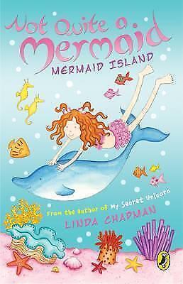 Not Quite a Mermaid: Mermaid Island by Linda Chapman, Good Book (Paperback) Fast