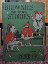 Brownies & Other Stories Palmer Cox Antiquarian Illustrated Fairy Tale Book