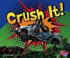 Crush It! by Thomas Kingsley Troupe (Hardback, 2013)