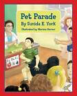 Pet Parade by Sunida E York (Paperback / softback, 2014)