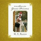 At the Sign of the Golden Pineapple by M C Beaton (CD-Audio, 2013)
