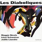Les Diaboliques by Les Diaboliques/IrŠne Schweizer/Jo‰lle L'andre/Maggie Nicols (CD, Apr-1994, EMI Music Distribution)