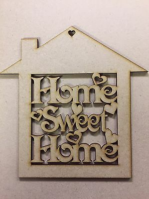 1 x Wooden MDF Home Sweet Home blank unpainted craft shape sign plaque