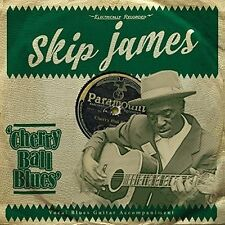 SKIP JAMES - CHERRY BALL BLUES   CD NEU