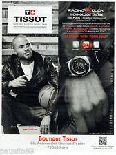 PUBLICITE ADVERTISING 125  2011  TISSOT  montre  RACING TOUCH avec TONY PARKER