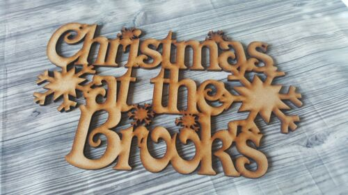CHRISTMAS AT THE /'SURNAME/' WOODEN MDF DECORATION READY TO DECORATE CRAFT