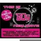 This Is 80's New Wave von Various Artists (2010)
