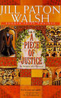 A Piece of Justice by Jill Paton Walsh (Paperback / softback)