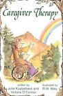 Caregiver Therapy by Julie Kuebelbeck, Victoria O'Connor (Paperback / softback, 1995)