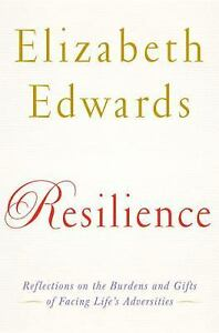 Resilience-Reflections-on-the-Burdens-and-Gifts-of-Facing-Life-039-s-Adversitie