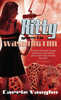 Kitty Goes to Washington by Carrie Vaughn (Paperback, 2008)