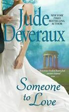 Someone to Love by Jude Deveraux (2007, Paperback)