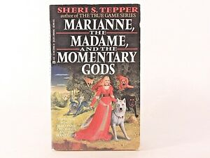 VG-Marianne-the-Madame-and-the-Momentary-Gods-by-Sheri-S-Tepper-PB