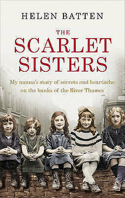 1 of 1 - The Scarlet Sisters: My nanna's story of secrets and heartache on the banks of t